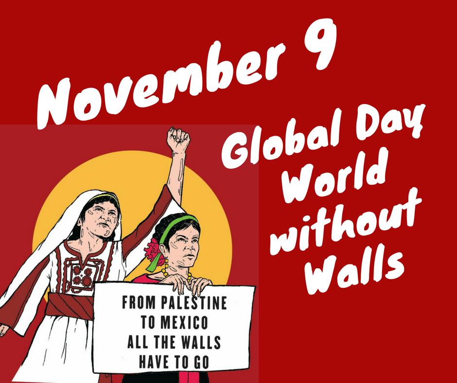 9 de Noviembre – 4º Día Global de InterAcción por un Mundo Sin Muros
