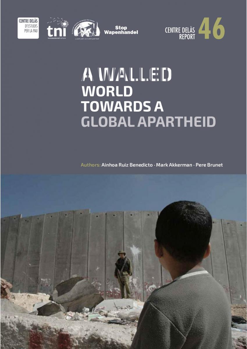"""REPORT: """"A Walled World, Towards A Global Apartheid"""""""